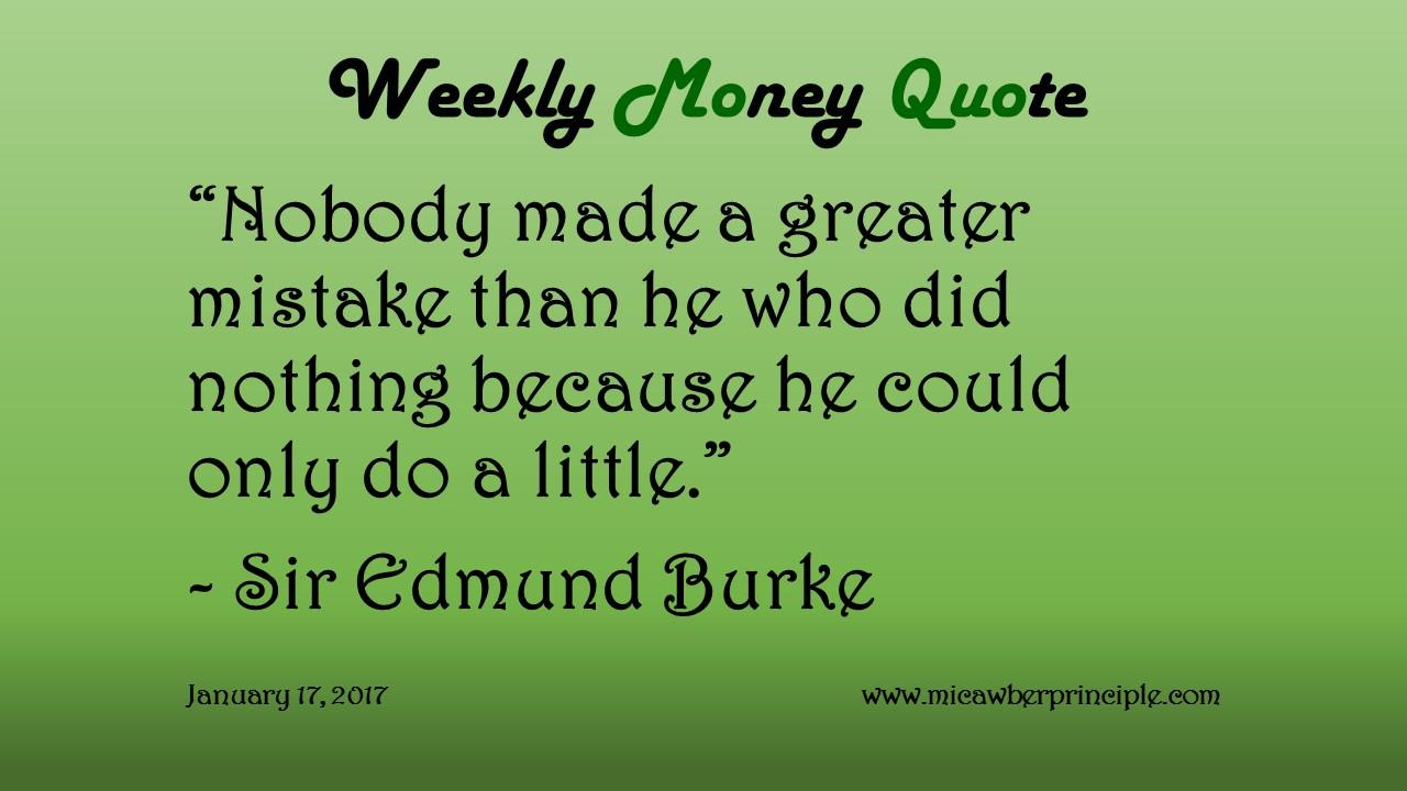 1-17-17_Biggest Mistake We Can Make_Sir Edmund Burke