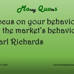 2-15-16_Money Quotes_Richards, Carl_Behavior