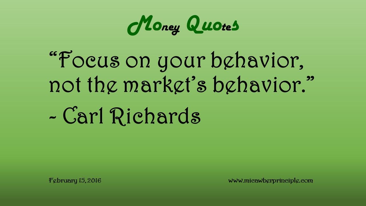 2-15-16_Money Quotes_Richards, Carl_Behavior
