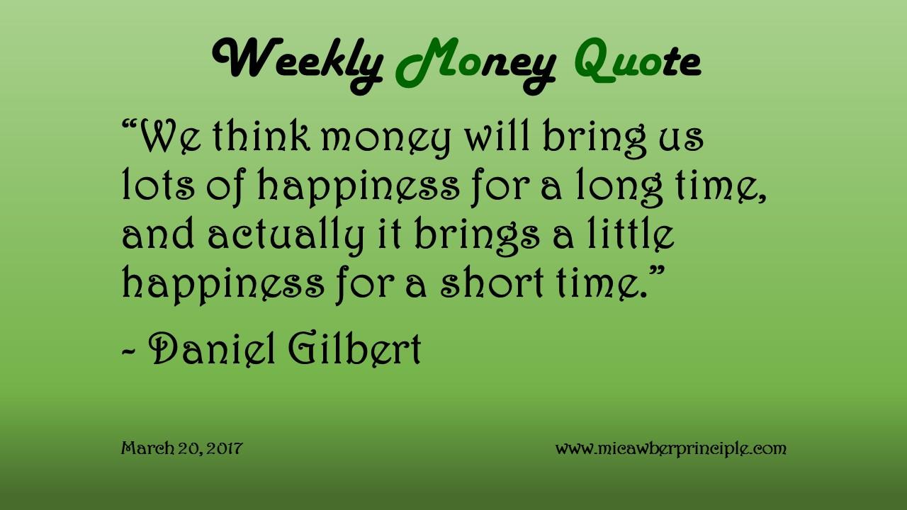 3-20-17_Money & Happiness_Daniel Gilbert