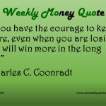 5-30-16_Money Quotes_Courage to Keep Score_Charles C. Coonradt2