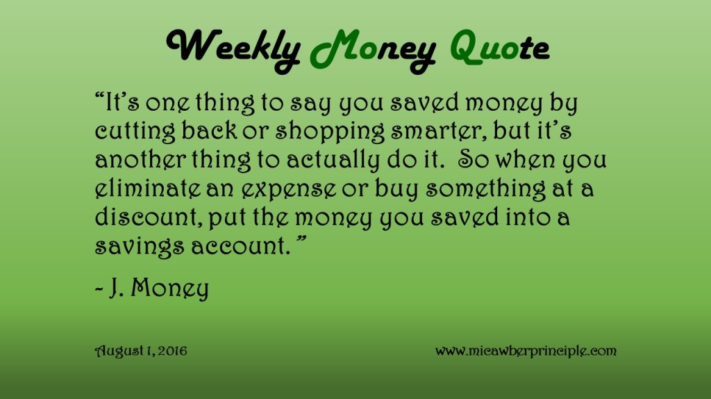 Weekly Money Quote (August 1, 2016