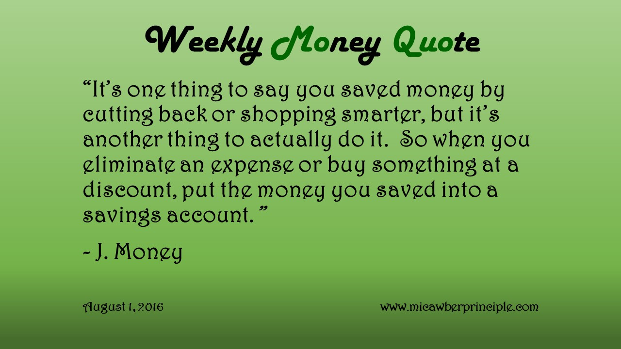 Actually Saving Money – Weekly Money Quote (August 1, 2016)