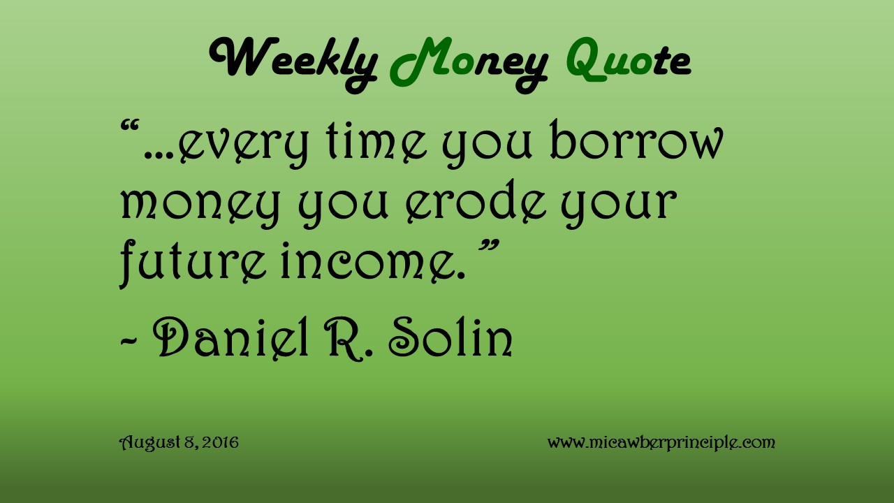 8-8-16_Borrowing Erodes Income_Daniel Solin